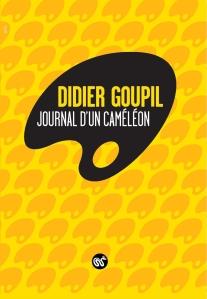 Journal d un Cameleon de Didier Goupil